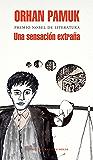 Una sensación extraña (Spanish Edition)