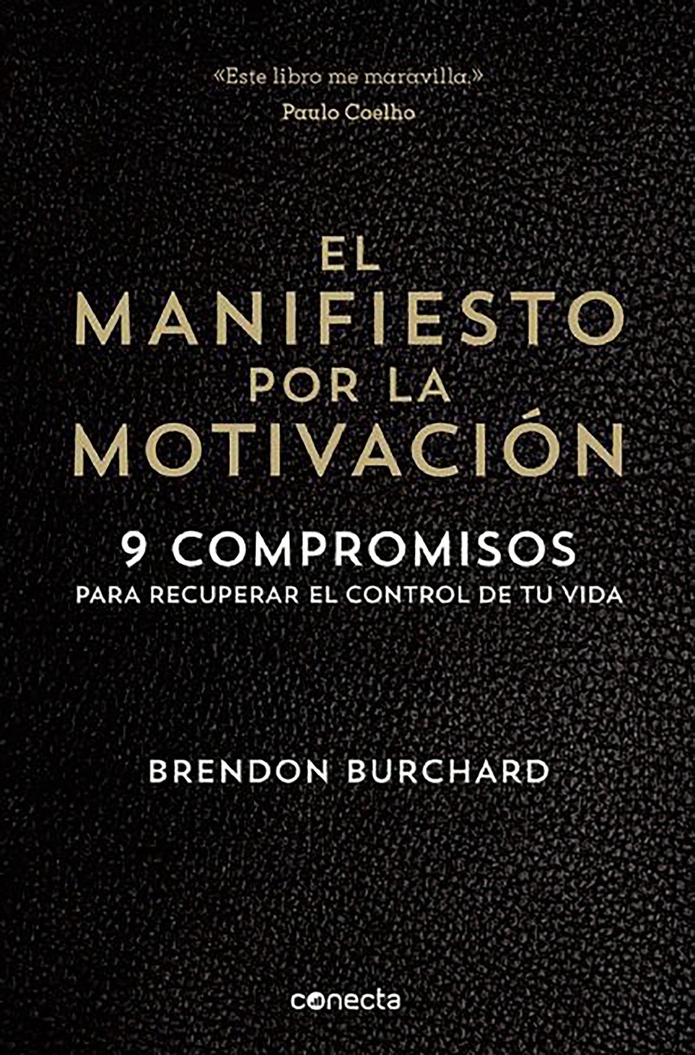 El manifiesto por la motivación /  The Motivation Manifesto (Spanish Edition) pdf epub