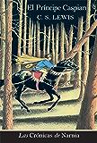 El principe Caspian EPB (Cronicas de Narnia) (Spanish Edition)