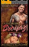Alpha Dragon: Bronaz: M/M Mpreg Romance (Treasured Ink Book 3)