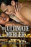 The Ultimate Merger (Latin Men Book 4)