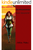 The Witchhunter: Red Shadow