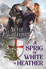 A Sprig of White Heather Kindle Edition