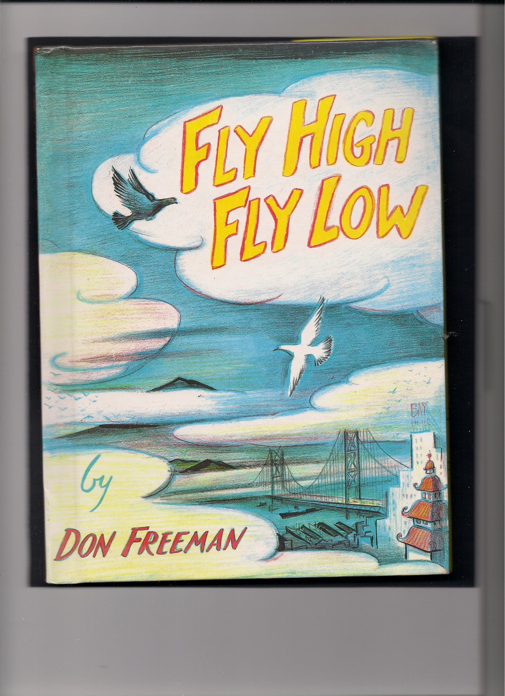Fly High, Fly Low (Weekly Reader Editor's Choice) PDF