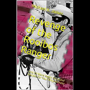 Revenge of the Rooibos Ranger: And 29 More Vegan Smoothie Recipes for Your Ninja Blender