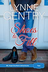 Shoes to Fill (Mt. Hope Southern Adventures Book 2) Kindle Edition