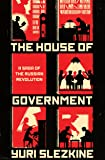 House of Government: A Saga of the Russian Revolution