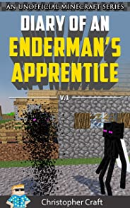 Diary of A Enderman's Apprentice: Ronan (An Unofficial Minecraft Book) (Enderman's Apprentice Series Book 1)