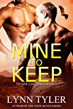 Mine to Keep (Fraser Lake Pack Book 2)