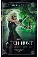 The Witch-Hunt (The Seven Kingdoms Book 3) Kindle Edition