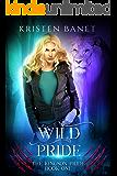 Wild Pride (The Kingson Pride Book 1)