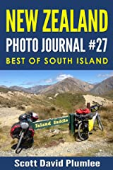 New Zealand Photo Journal #27: Best of South Island Kindle Edition