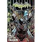 Batman (2016-) Vol. 11: The Fall and the Fallen