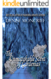 The Unmistakable Scent of Gardenias (Haunted Hearts Series Book 6)