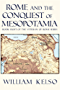Rome and the Conquest of Mesopotamia (Veteran of Rome Book 8) (English Edition)
