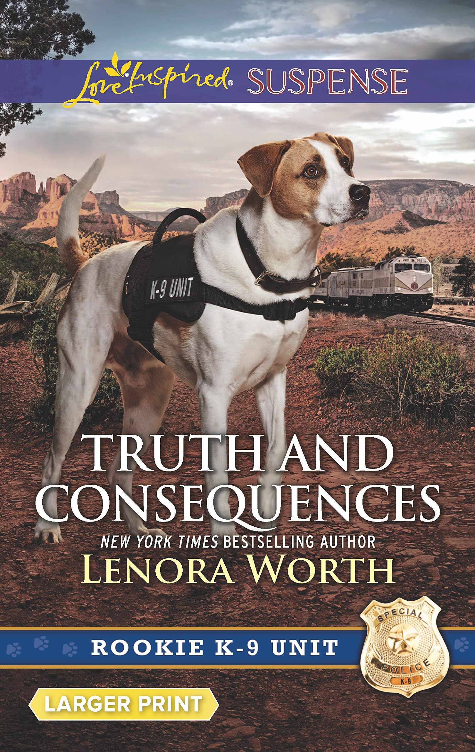 Truth and Consequences (Rookie K-9 Unit): Lenora Worth: 9780373677498:  Amazon.com: Books