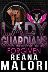Lady Guardians: Forgiven Kindle Edition