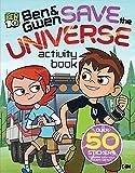 Ben & Gwen Save the Universe Activity Book (Ben 10)