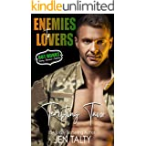 Tempting Tavor (Enemies To Lovers- Hot Hunks Steamy Romance Collection Book 3)