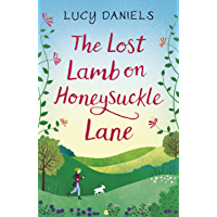 The Lost Lamb on Honeysuckle Lane: a free eBook short story and part of the Animal Ark Revisited series (English Edition)