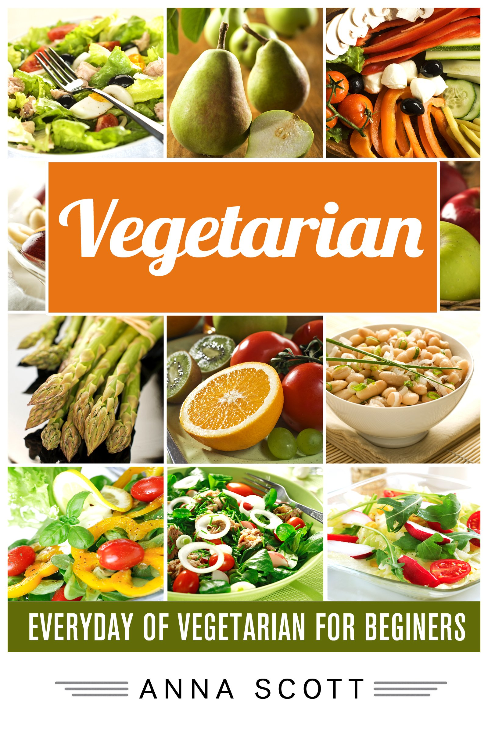 Vegetarian  Everyday   Vegetarian For Beginners Vegetarian Paleo Vegetarian Health Recipes Vegetarian Weight Loss Recipes Vegetarian Weight Loss Vegetarian ... Food For Everyday Book 2   English Edition