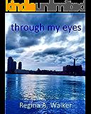 Through My Eyes: a photo journal