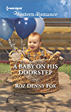 A Baby on His Doorstep (Harlequin Western Romance)