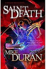 Saint Death: A Reagan Moon Novel Kindle Edition