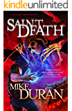 Saint Death: A Reagan Moon Novel