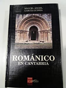 Románico en Cantabria (Guías Estvdio) (Spanish Edition)
