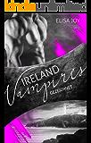 Ireland Vampires 23: Gezeichnet