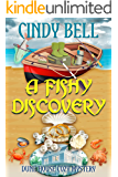 A Fishy Discovery (Dune House Cozy Mystery Series Book 8)