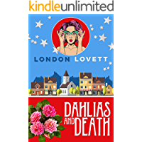 Dahlias and Death (Port Danby Cozy Mystery Book 6)