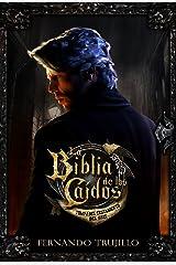La Biblia de los Caídos. Tomo 1 del testamento del Gris. Edición Kindle