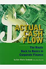 Actual Cash Flow: The Route Back to Basics in Corporate Finance Paperback