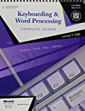 Keyboarding & Word Processing, Complete Course, Lessons 1-120 (College Keyboarding)
