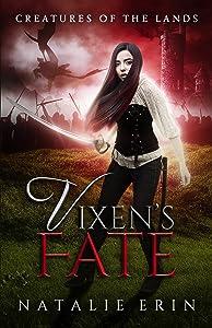 Vixen's Fate (Creatures of the Lands Book 4)