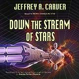 Down the Stream of Stars: Starstream, Book 2