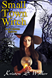 Small Town Witch (Fae of Calaveras Book 1) (English Edition)