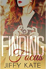 Finding Focus: Finding Focus Series Book 1 Kindle Edition