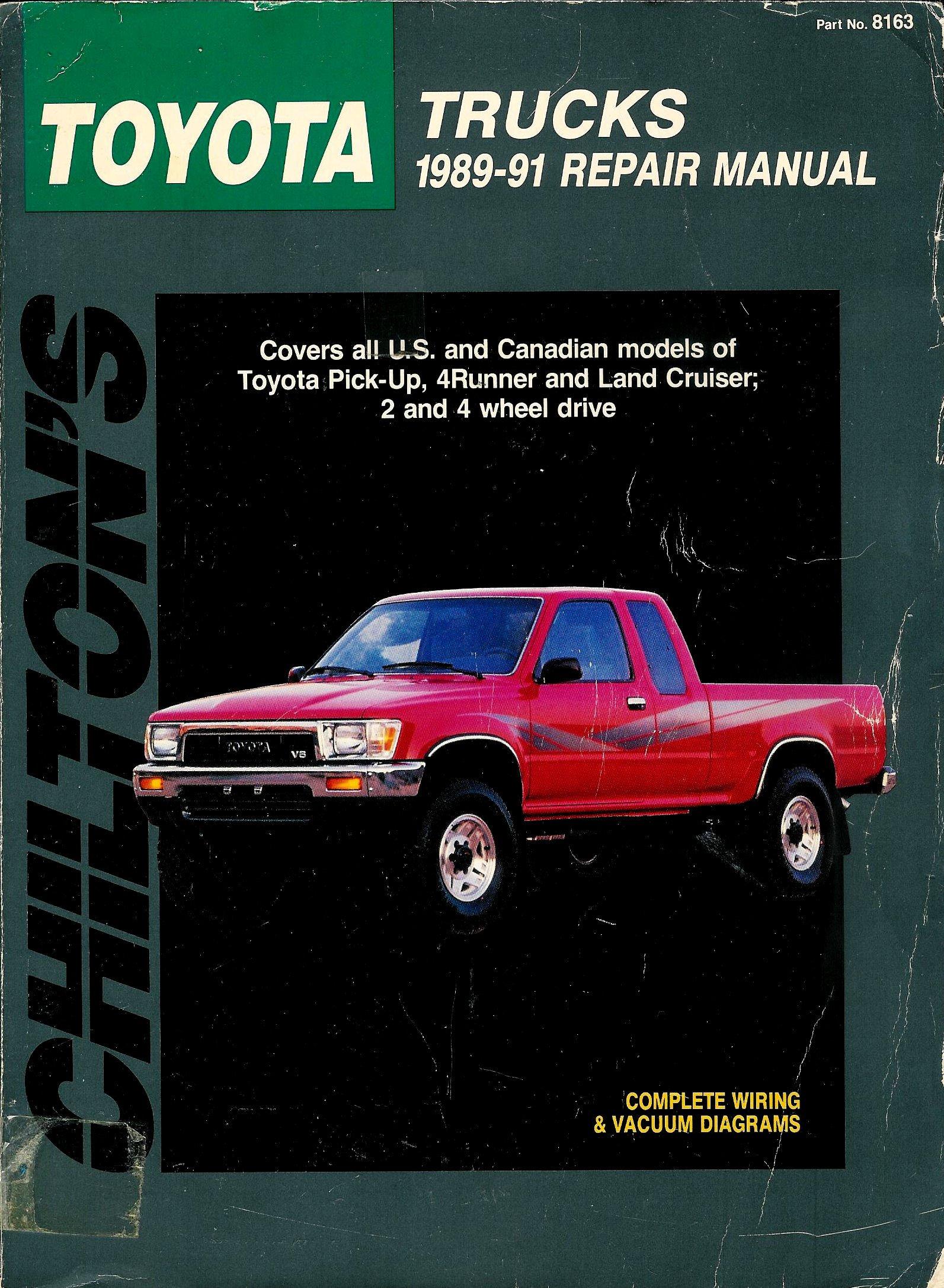 Toyota Trucks 1989 91 Repair Manual Total Car Care Exterior Wiring Diagram P U Chilton Automotive Books 9780801981630