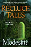 Recluce Tales: Stories from the World of Recluce (Saga of Recluce)