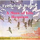 Delius: Requiem; A Mass of Life