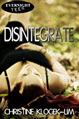 Disintegrate Kindle Edition