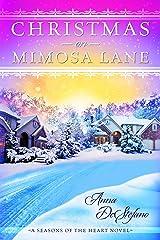 Christmas on Mimosa Lane (A Seasons of the Heart Novel Book 1) Kindle Edition