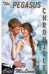 The Pegasus Chronicle (Destiny Book 5) Kindle Edition