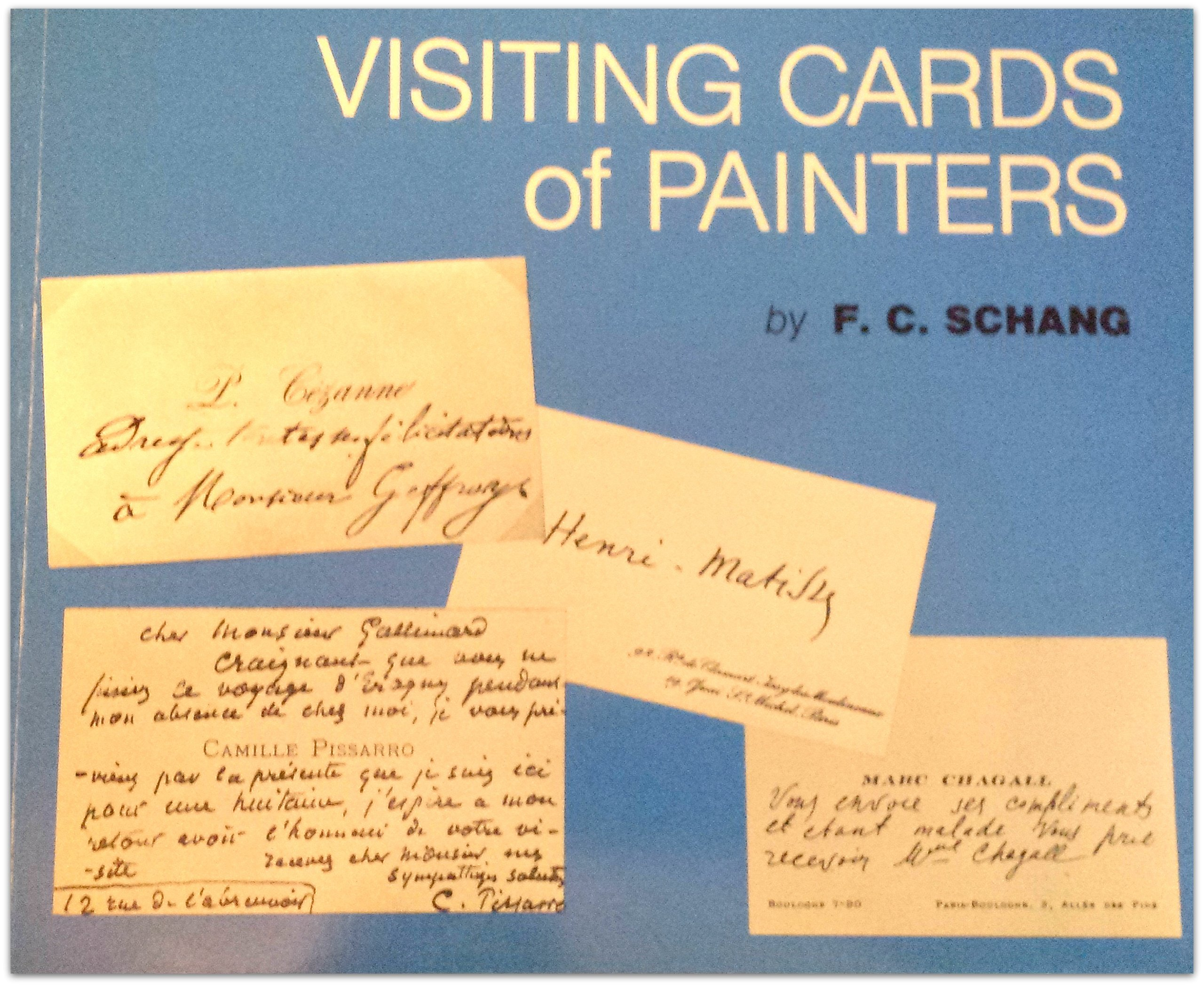 Visiting Cards of Painters: From the Collection of F.C. Schang with ...