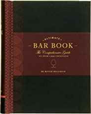 The Ultimate Bar Book: The Comprehensive Guide to Over 1,000 Cocktails (Cocktail Book, Bartender Book, Mixology Book, Mixed