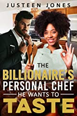 The Billionaire's Personal Chef He Wants To Taste (BWWM, Bachelor Billionaire Boss, Personal Chef, Hidden Secrets, Romance) Kindle Edition