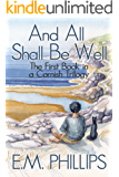 And All Shall Be Well (Cornish Trilogy Book 1)